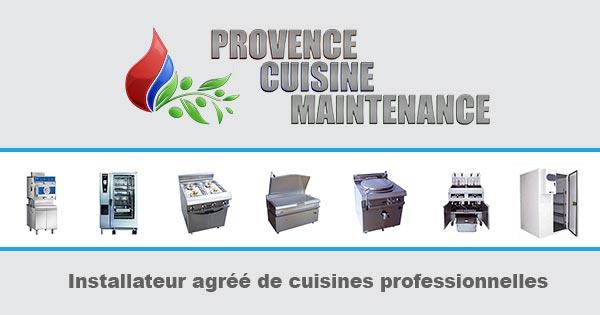 Provence cuisine maintenance for Installateur cuisine professionnelle